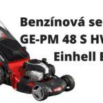 Benzínová sekačka GE-PM 48 S HW B&S Einhell Expert
